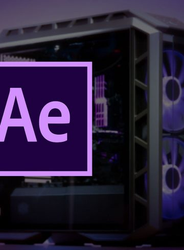 meilleur configuration pc pour after effects