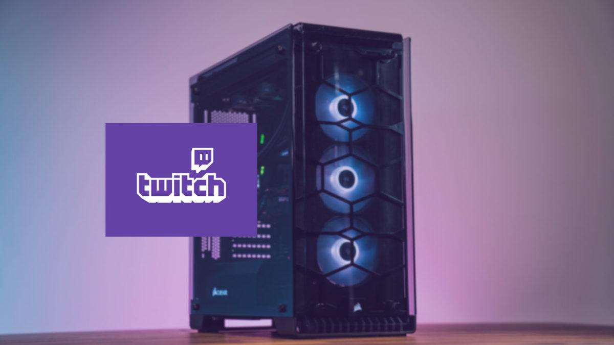 meilleure configuration pc stream twitch